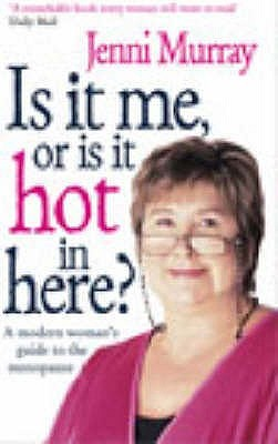 is-it-me-or-is-it-hot-in-here-a-modern-woman-s-guide-to-the-menopause