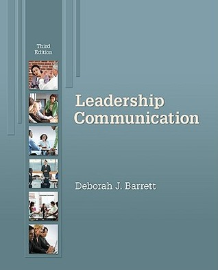 Leadership Communication by Deborah Barrett