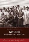Kinloch: Missouri's First All Black Town