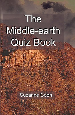 The Middle-Earth Quiz Book by Suzanne Coon