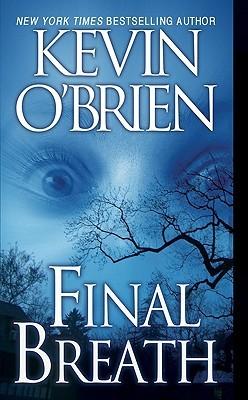 Final Breath by Kevin O'Brien
