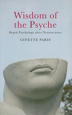 Wisdom of the psyche depth psychology after neuroscience by ginette 860582 fandeluxe Images