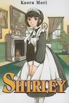 Shirley, Vol. 01
