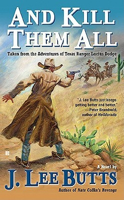And Kill Them All by J. Lee Butts