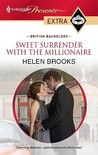 Sweet Surrender with the Millionaire by Helen Brooks