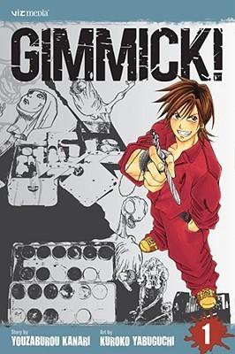 Gimmick!, Volume 1(Gimmick! 1)