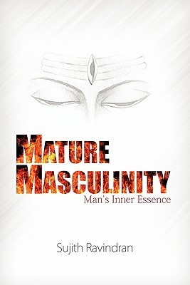 Free download Mature Masculinity: Man's Inner Essence PDF