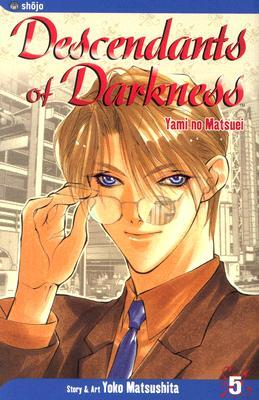 Ebook Descendants of Darkness, Volume 5 by Yoko Matsushita PDF!