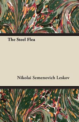 Ebook The Steel Flea by Nikolai Leskov read!
