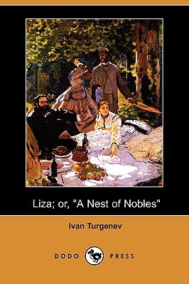 Liza; Or, a Nest of Nobles
