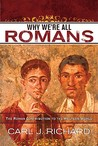 Why We're All Romans: The Roman Contribution to the Western World