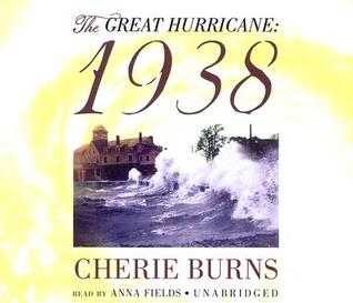 The Great Hurricane 1938 by Cherie Burns