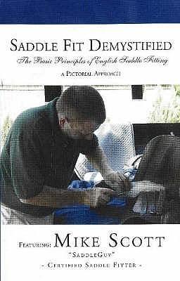 Saddle Fit Demystified: English Saddle Fitting Book