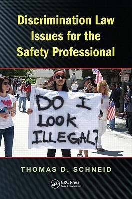 Ebook Discrimination Law Issues for the Safety Professional by Thomas D. Schneid PDF!