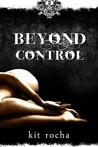 Beyond Control by Kit Rocha
