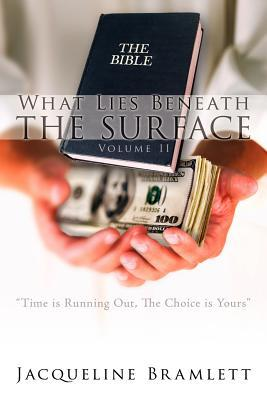 What Lies Beneath the Surface: Volume II