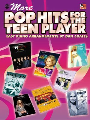More Pop Hits for the Teen Player: Easy Piano