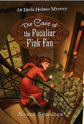 The Case of the Peculiar Pink Fan (Enola...