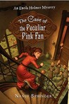 The Case of the Peculiar Pink Fan (Enola Holmes, #4)