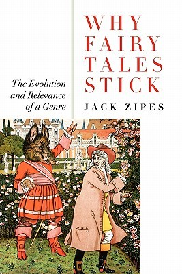 Why Fairy Tales Stick: The Evolution and Relevance of a Genre