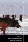 Radio Tracking and Animal Populations (IGN Outdoor Activities (Plein Air))