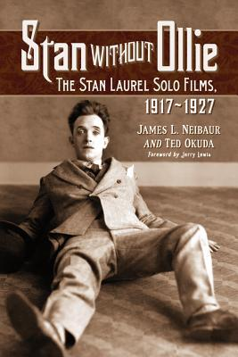 stan-without-ollie-the-stan-laurel-solo-films-1917-1927