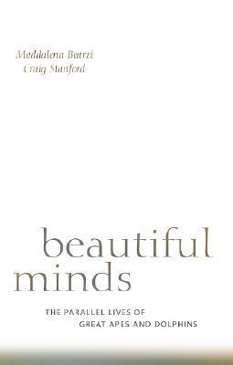 Beautiful Minds by Maddalena Bearzi