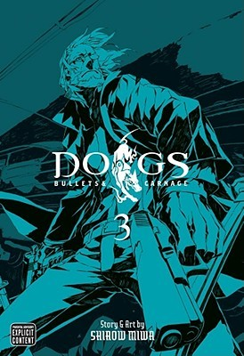 Dogs: Bullets & Carnage, Vol. 3