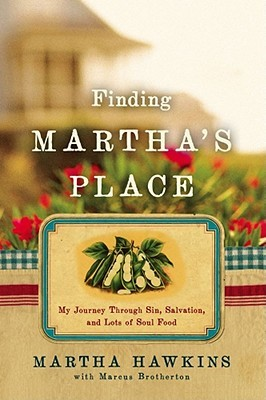 Finding Martha's Place by Martha Hawkins