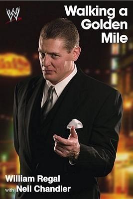 Walking a Golden Mile: World Wrestling Entertainment