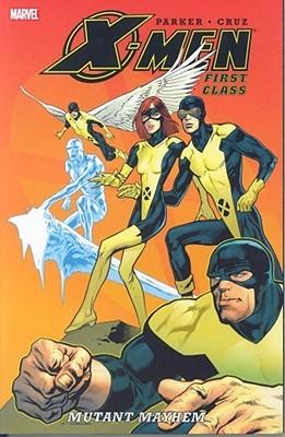 X-Men: First Class, Volume 2: Mutant Mayhem