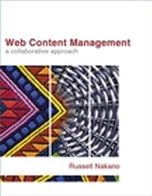Web Content Management by Russell Nakano