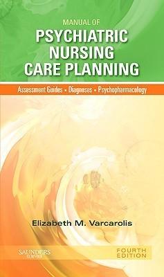 Manual of Psychiatric Nursing Care Planning