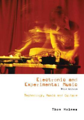 electronic-and-experimental-music-technology-music-and-culture