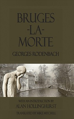https://www.goodreads.com/book/show/7405551-bruges-la-morte-and-the-death-throes-of-towns
