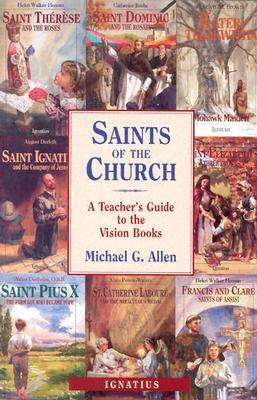 Saints of the Church: A Teacher's Guide to the Vision Books