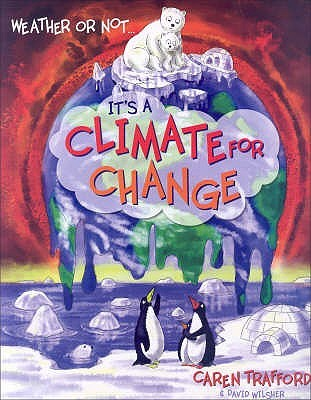 Weather Or Not: It's A Climate For Change