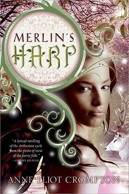 Merlin's Harp (Merlin's Harp, #1)