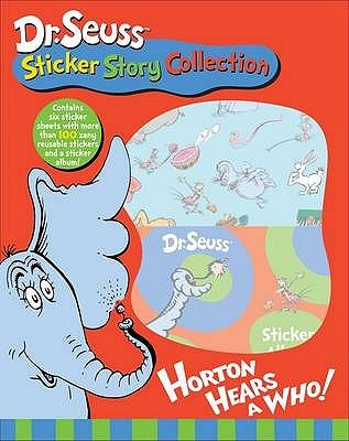 Dr Seuss Sticker Story Collection: Horton Hears A Who!