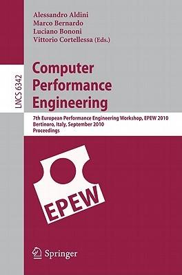 Computer Performance Engineering: 7th European Performance Engineering Workshop, EPEW 2010, Bertinoro, Italy, September 23-24, 2010, Proceedings