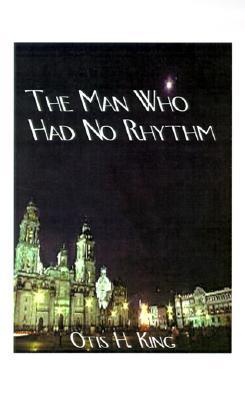 The Man Who Had No Rhythm: A George Kennard Story