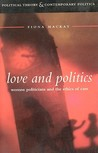 Love and Politics by Fiona Mackay