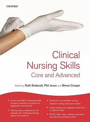 Clinical Nursing Skills: Core and Advanced