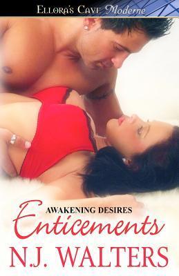 Enticements (Awakening Desires, #3-4)