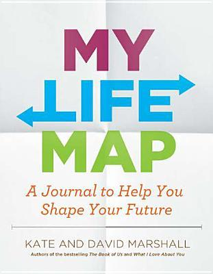 My Life Map by Kate Marshall