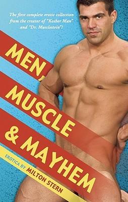 Men, Muscle & Mayhem