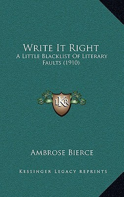 Write It Right by Ambrose Bierce