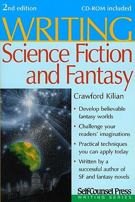 Writing Science Fiction & Fantasy by Crawford Kilian