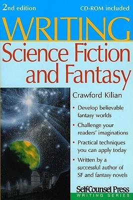 Writing Science Fiction & Fantasy by Crawford Kilian