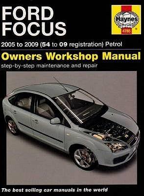 Ford Focus Petrol Service And Repair Manual: 2005 To 2009